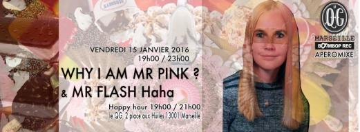 Le QG / Boombop rec / Why i am Mr Pink ? / Mr Flash Haha